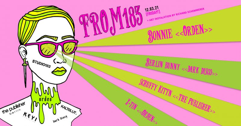 EVENT:LIVESTREAM AT STUDIO183 // FROM183 with BONNIE & BERLIN BUNNY & SCRUFFY KITTN & X-TIN